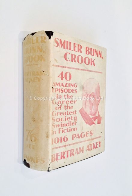 Smiler Bunn Crook by Bertram Atkey First Edition Newnes c 1923